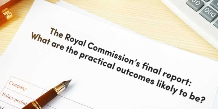 The Royal Commission's final report and what it means for your business