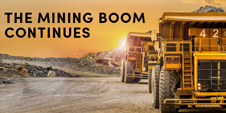 The mining boom is far from over