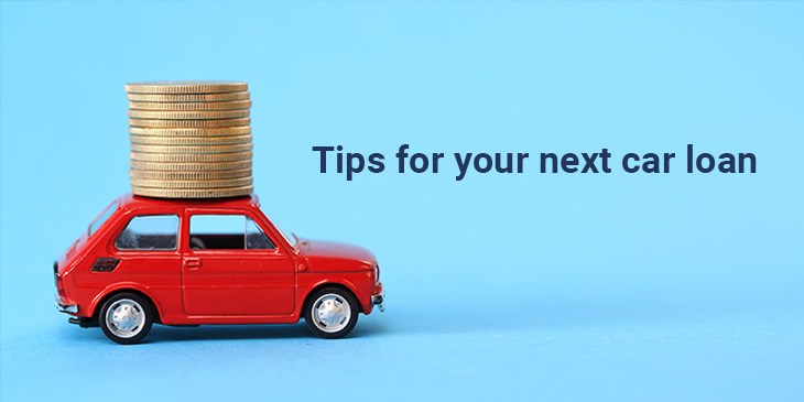 Tips for your next car loan